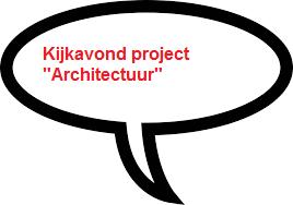 """Kijkavond scholenproject """"Architectuur"""""""